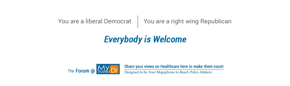 MyTrustedDr welcomes both liberal and republican views on healthcare